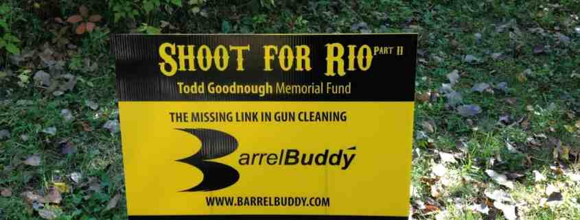 Shoot for Rio BarrelBuddy Sign