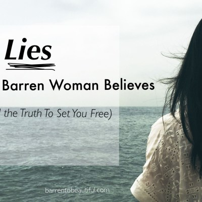 4 Lies The Barren Woman Believes