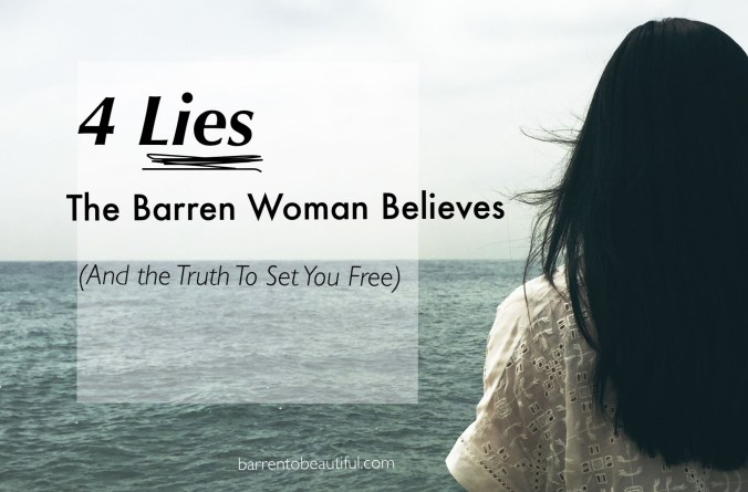 4 lies the barren woman