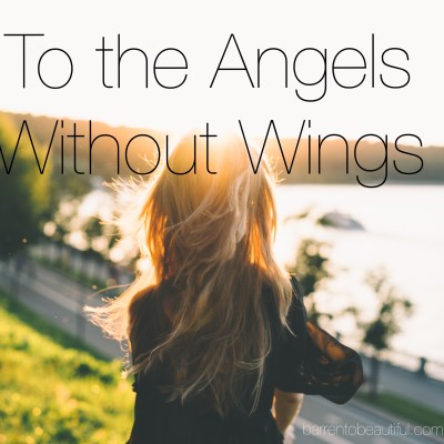 To the Angels Without Wings