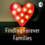 Finding Forever Families Podcast