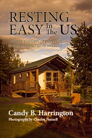 Cover of Resting Easy In the US: Unique Lodging Options for Wheelers and Slow Walkers