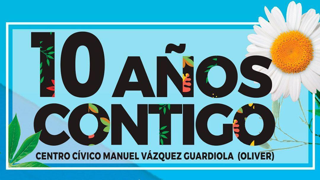Programación 10º aniversario del Centro Cívico de Oliver