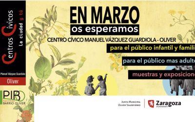"Programación cultural Centro Cívico Oliver: ""EN MARZO os esperamos"""