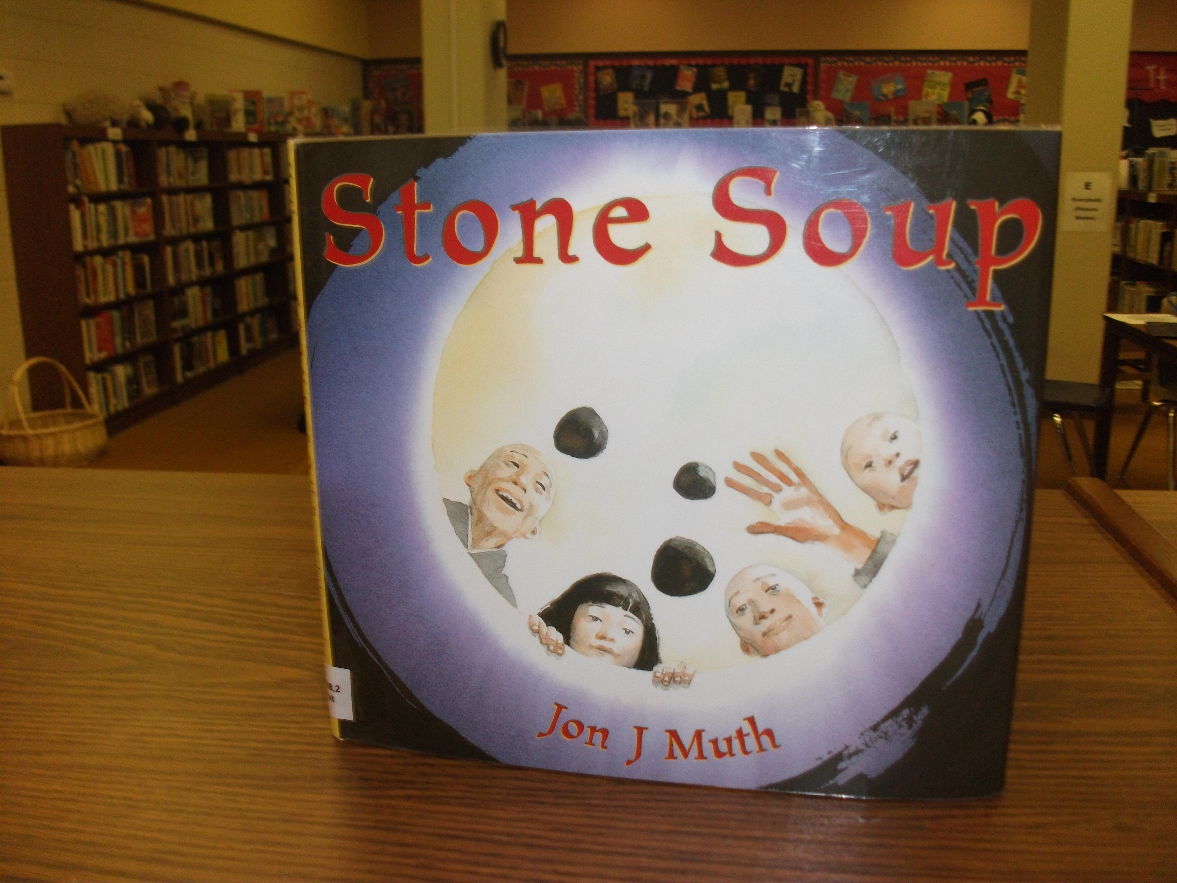 Stone Soup A Folktale Follow Up