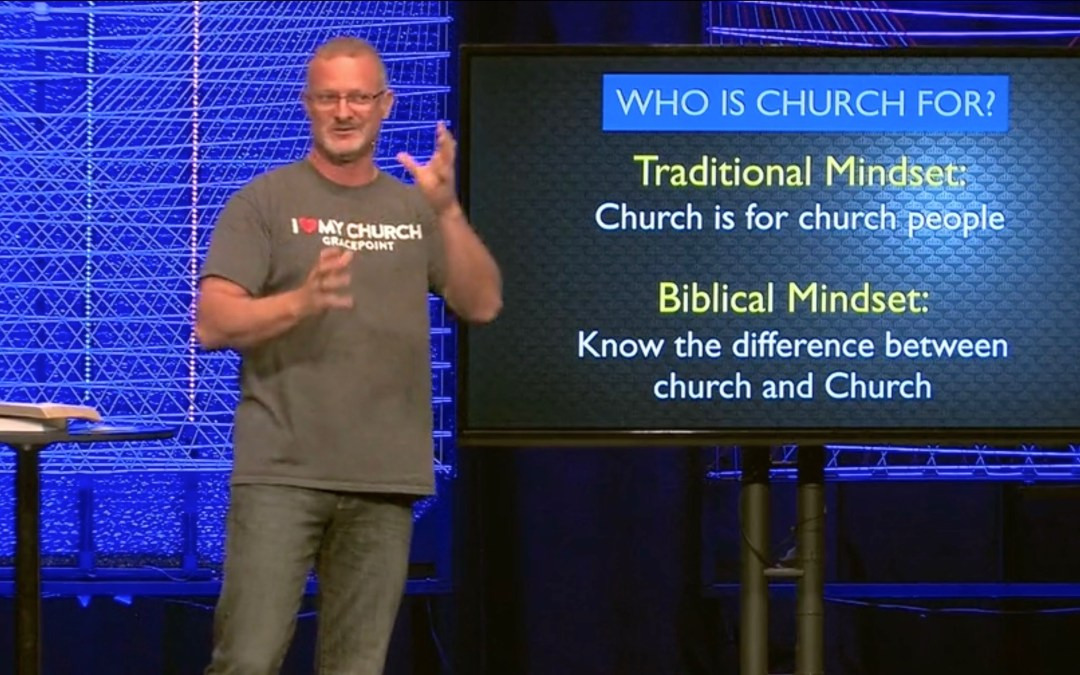 What Is Church and Who Is It For? (Part 2)