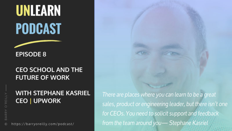 CEO School and The Future of Work with Stephane Kasriel