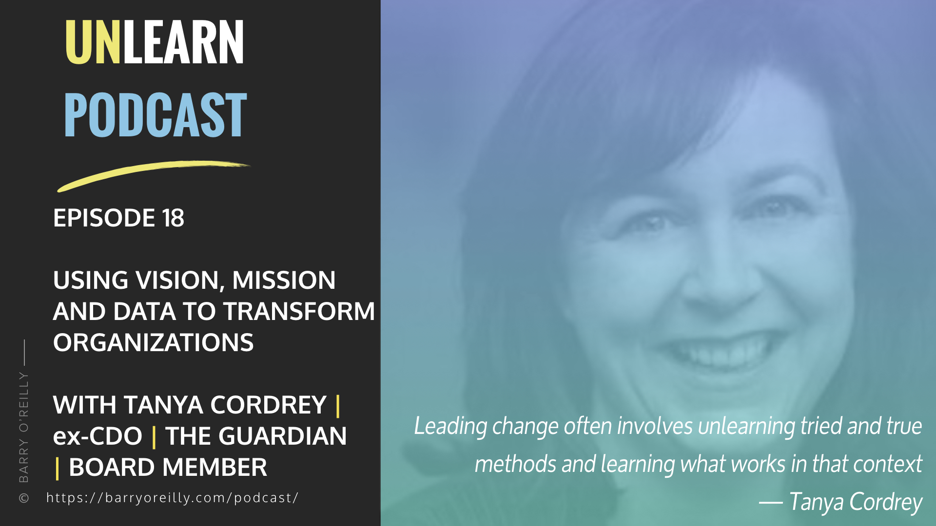 Using Vision, Mission and Data To Transform Organizations with Tanya Cordrey