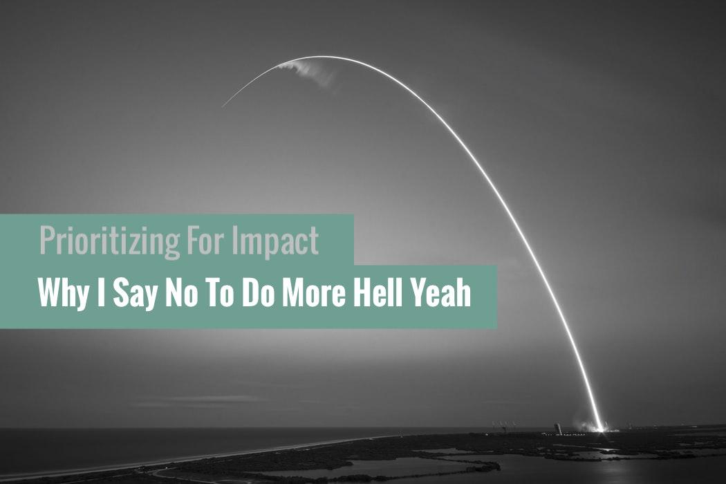 Prioritizing For Impact