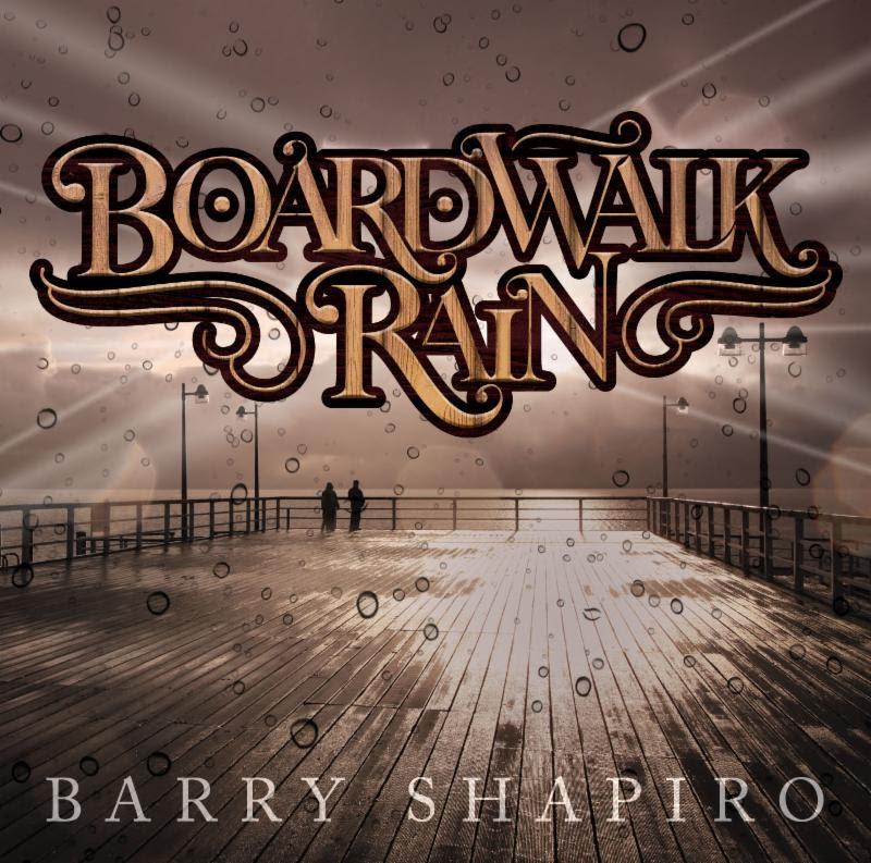 Barry Shapiro Music - Boardwalk Rain