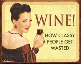 Ephemera - Wine - For Classy People Tin Sign