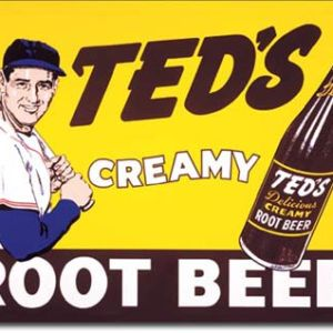 Ted's Creamy Root Beer Tin Sign