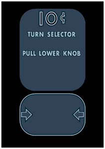 STO-007 - 10 Cent Turn Selector, Pull Lower Knob