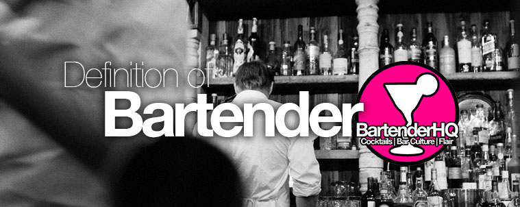 The Definition of Bartender