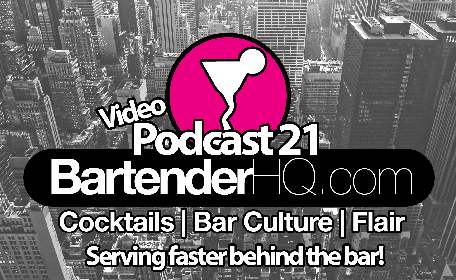 Serving Drinks Faster In Your Bar: Podcast 21