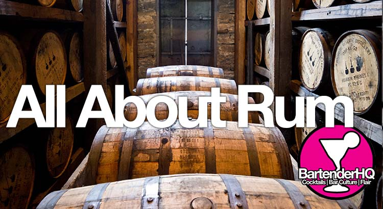 Rum – What you need to know.