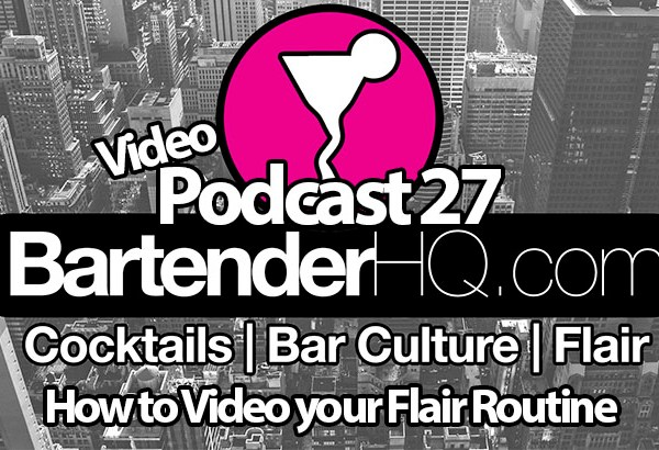 How to Film Flair Routines – Podcast 27