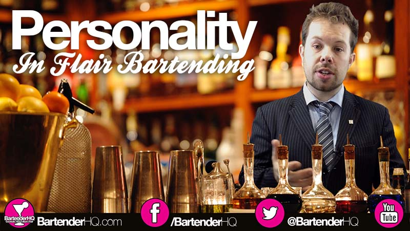 Personality in Flair Bartending