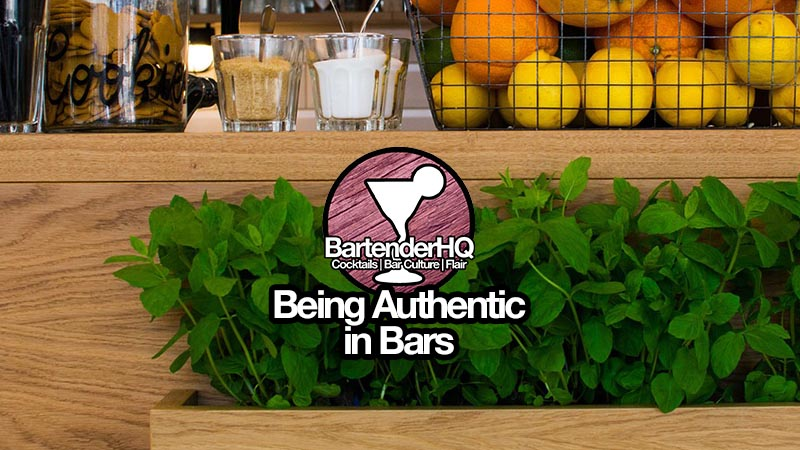 Being Authentic in Bars