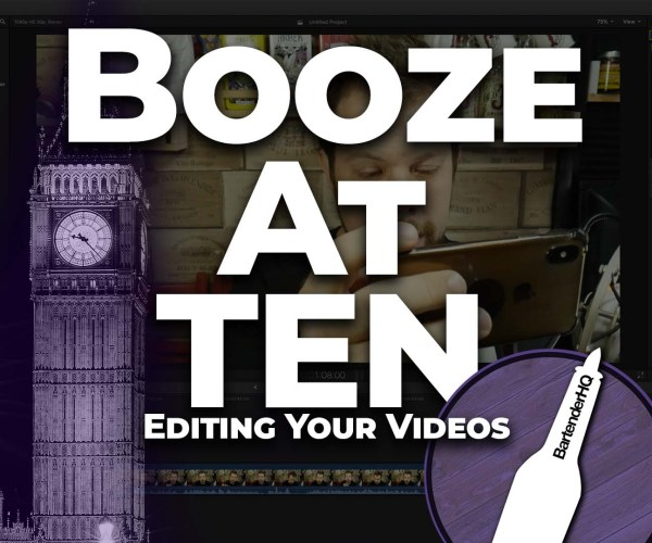 Editing videos for beginners – Booze at Ten 005