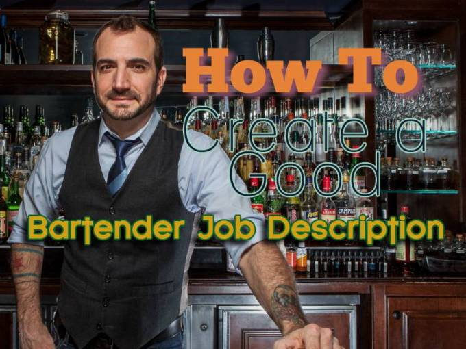 How to Write the Best Bartender Job Description and Get Hired Fast