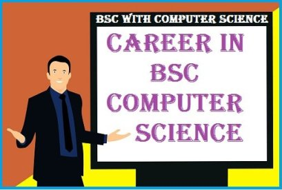 Career in Bsc Computer Science   Bsc With Computer Science 2021