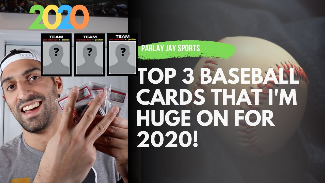 Episode 18 TOP 3 Baseball Cards that Im HUGE ON FOR 2020. GUESS WHO - Episode 18  - TOP 3 Baseball Cards that I'm HUGE ON FOR 2020. GUESS WHO??