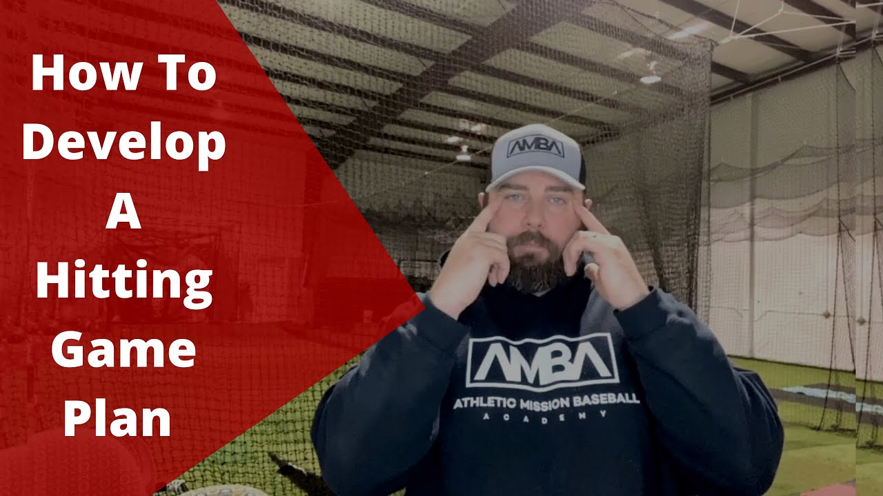 How To Develop A Hitting Game Plan Baseball Hitting Approach - How To Develop A Hitting Game Plan | Baseball Hitting Approach