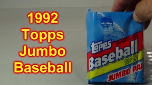 1992 Topps Jumbo Baseball Pack Opened - 1992 Topps Jumbo Baseball Pack Opened