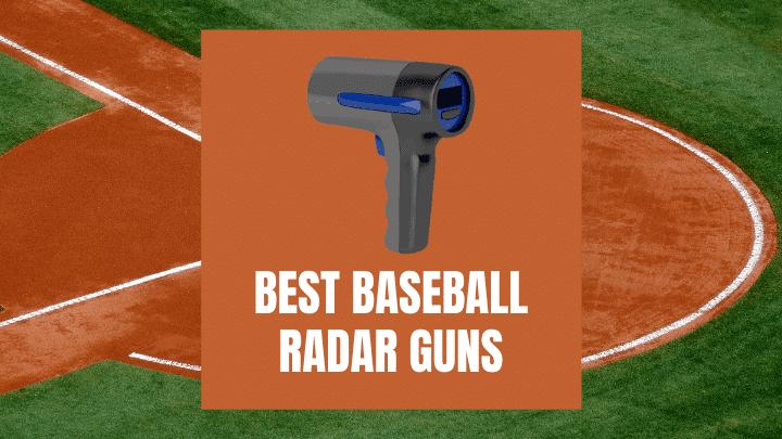 Best Baseball Radar Guns