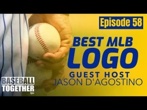 Podcast Episode Fifty-Eight: Best MLB Logo