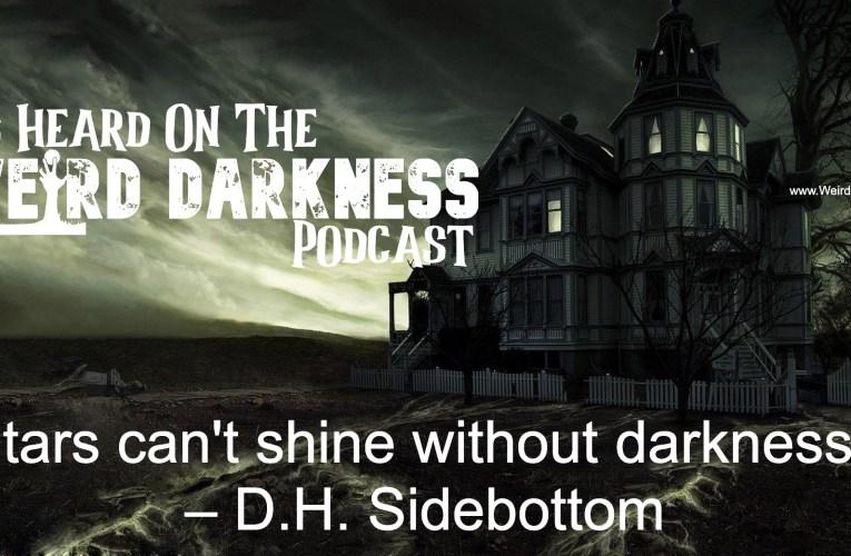 "THE BASEMENT'S PODCAST REVIEW: ""Weird Darkness"" with Darren Marlar"