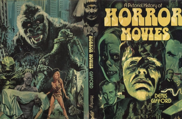 "MONSTER KID MEMORIES: ""A Pictorial History of Horror Movies"" by Denis Gifford"