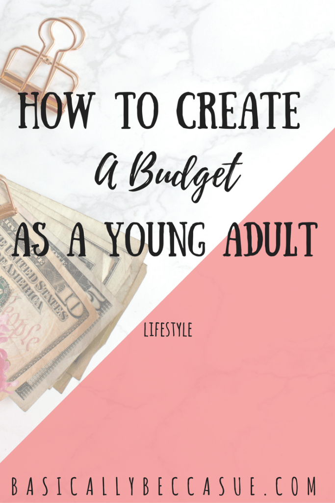 a guide to creating a budget as a young adult