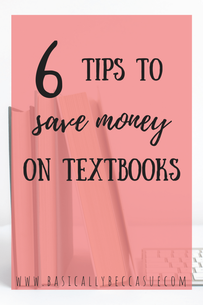 Learn how to save money on textbooks as a college student!