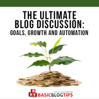 Ultimate Blog Discussion Part 2:  Building the Blog and Adding Automation