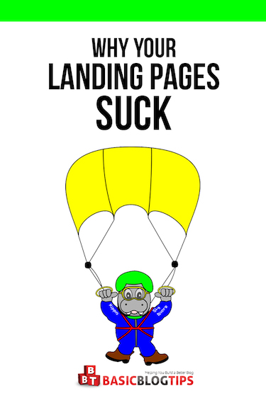 How to Fix Your Awful Landing Pages