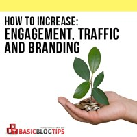 5 Examples of How to Increase Engagement, Traffic and Branding in 2017