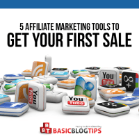 5 Affiliate Marketing Tools That Will Help You Make Your First Sale