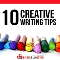 Hone Your Writing Skills: 10 Tips for Creative Writing