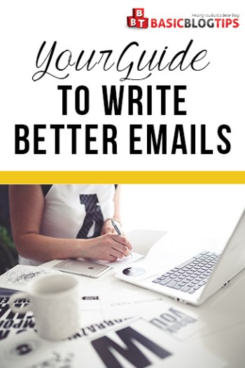 Bloggers Guide To Writing More Effective Emails