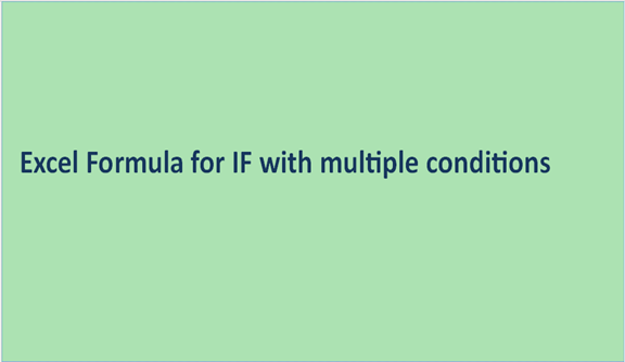 You are currently viewing Excel Formula for IF with multiple conditions