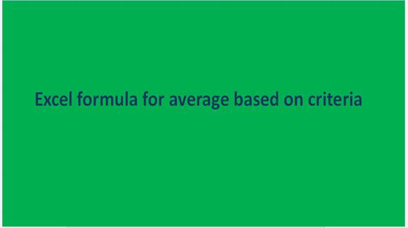 Excel formula for average based on criteria