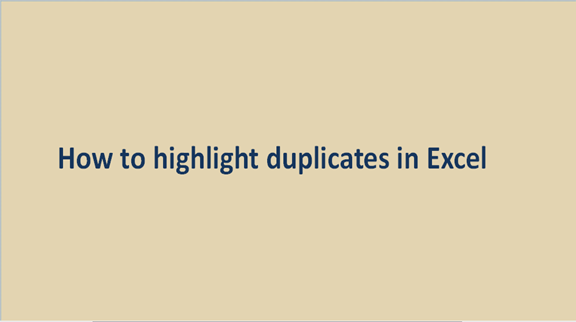 How to highlight duplicates in Excel