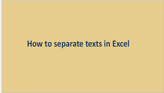 Excel: How to separate texts