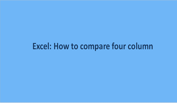 Excel: How to compare four column