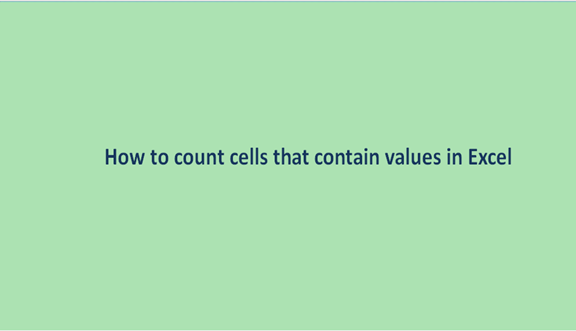 How to count cells that contain values in Excel