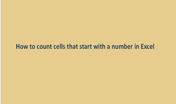How to count cells that start with a number in Excel