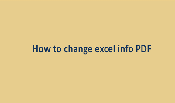 You are currently viewing How to change excel info PDF