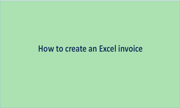 Read more about the article How to create an Excel invoice